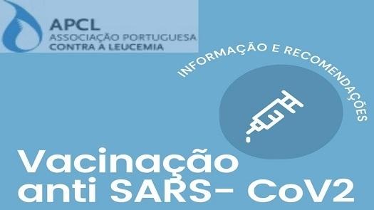 APCL - Vacinação anti SARS CoV2 – Informação e Recomendações