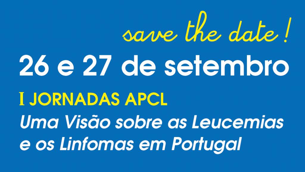 APCL -  Primeiras Jornadas APCL - Uma Visão sobre as leucemias e linfomas em Portugal - 26 e 27 de Setembro 2020